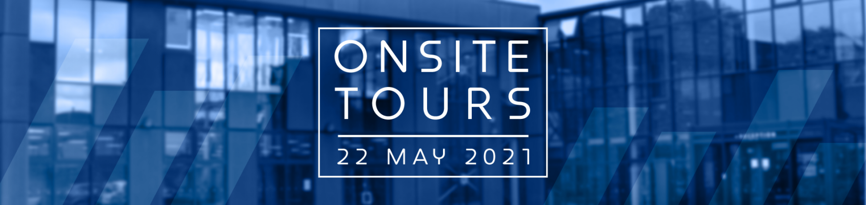 Onsite tours May