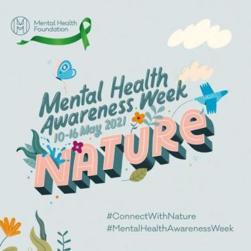 Mental Health Awareness Week – connect with nature to boost your mood